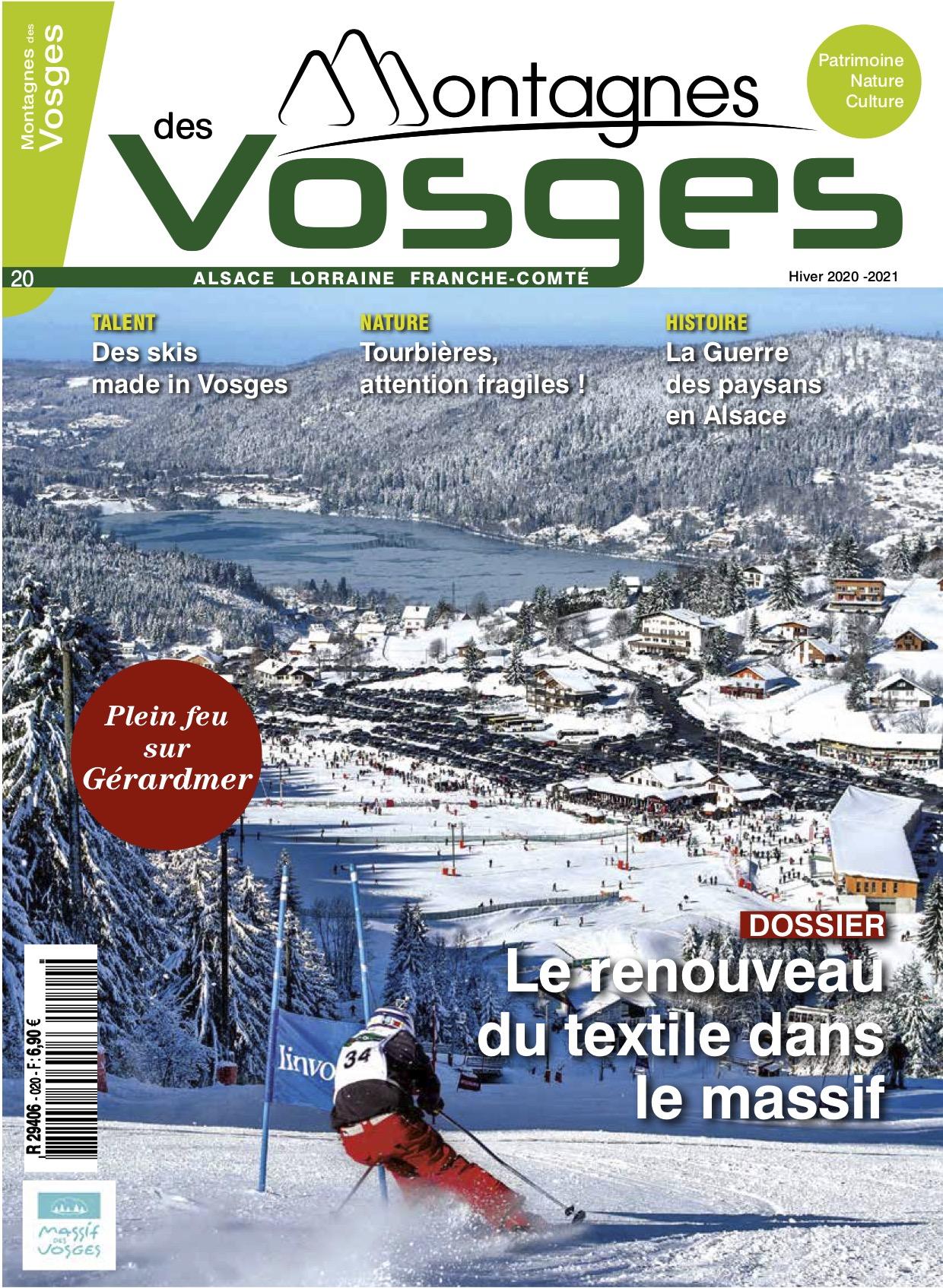Magazine Montagnes des vosges - Le numéro 20 Hiver 2020/2021 EST EN VENTE EN KIOSQUE !